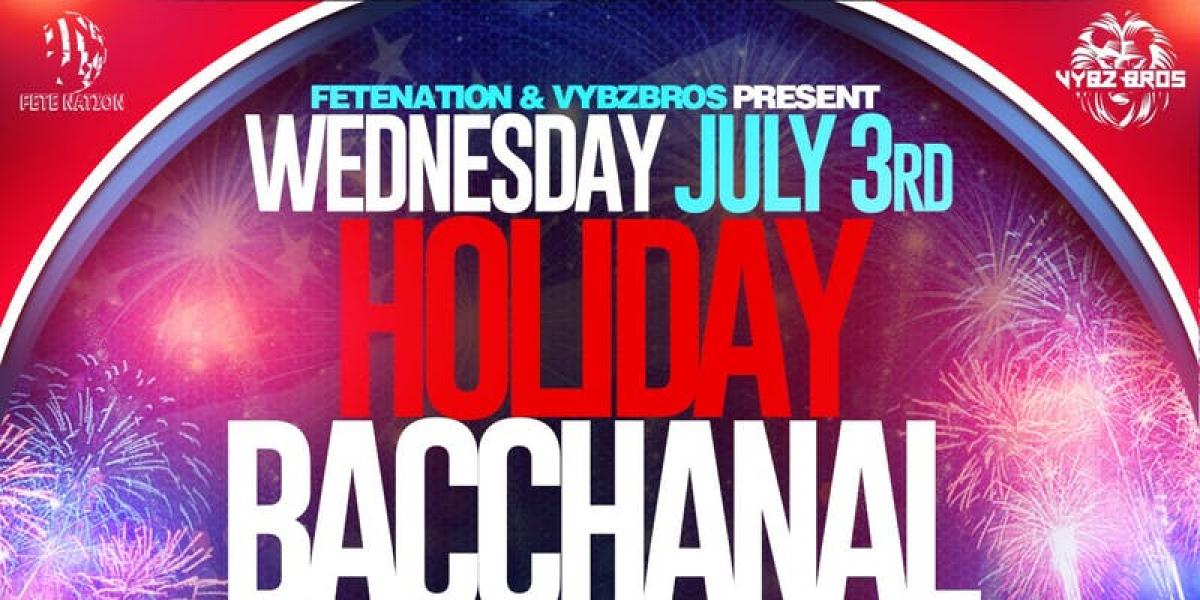 Holiday Bacchanal Independence Day Edition flyer or graphic.