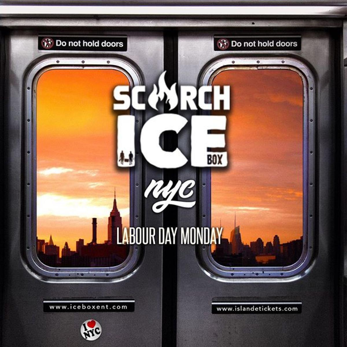 SCORCH + ICEBOX Labor Day flyer or graphic.