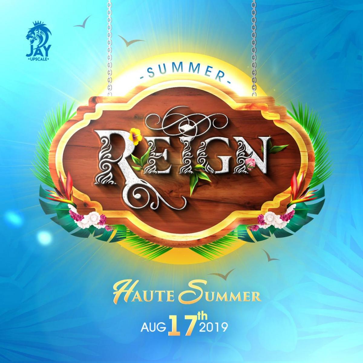 Summer Reign!  flyer or graphic.