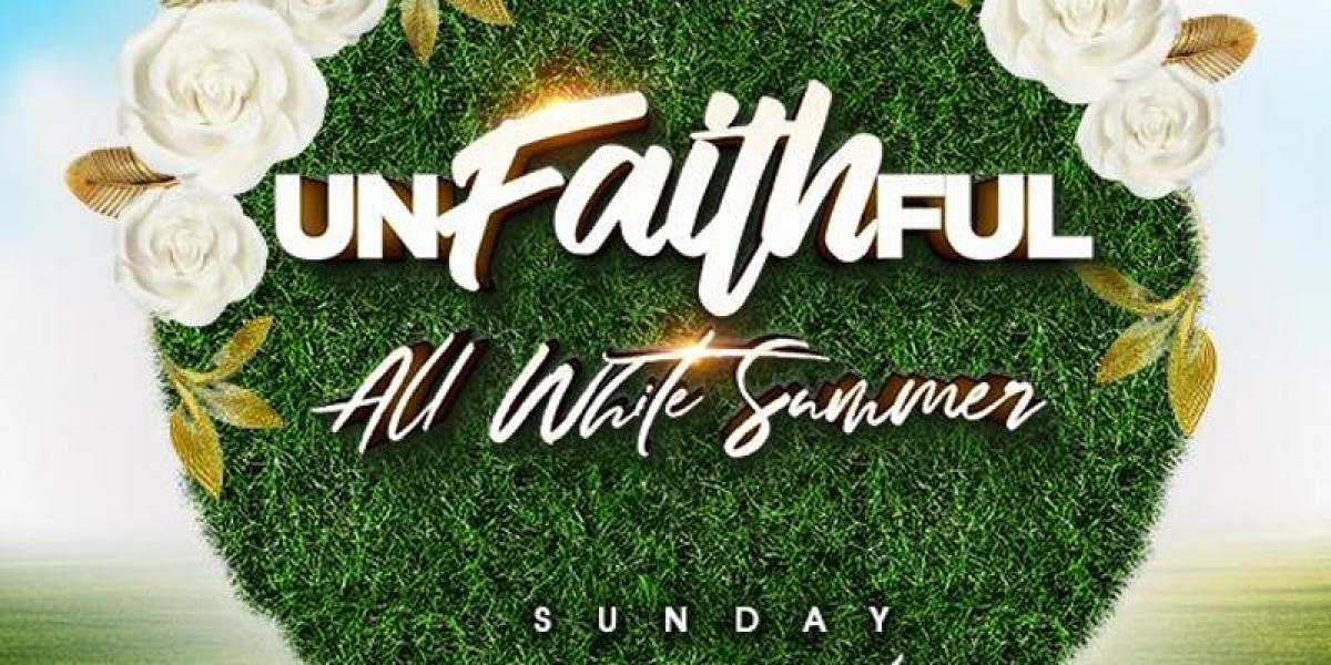 Unfaithful Summer flyer or graphic.