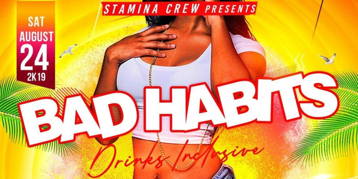 Bad Habits flyer or graphic.