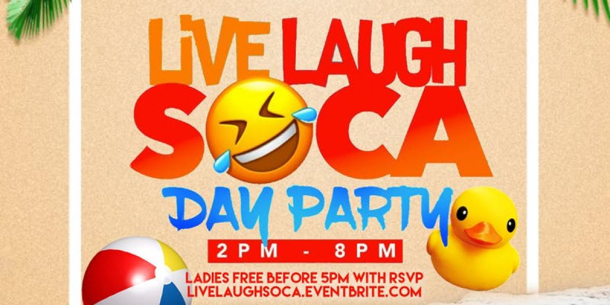 Live Laugh Soca Day Fete flyer or graphic.