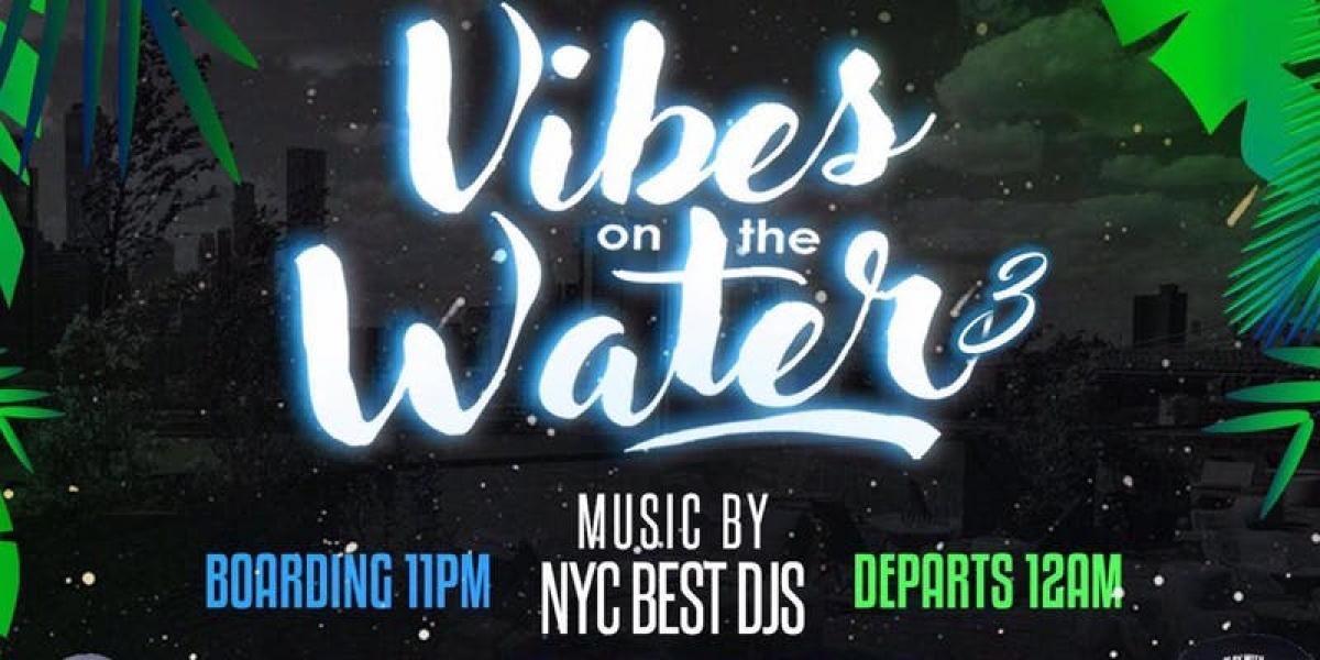 Vibes on the water flyer or graphic.