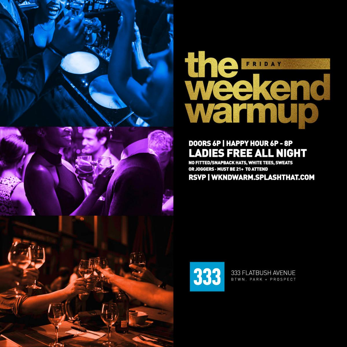 The Weekend Warmup flyer or graphic.