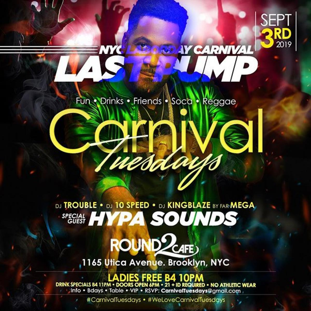 Carnival Tuesdays - Last Pump flyer or graphic.