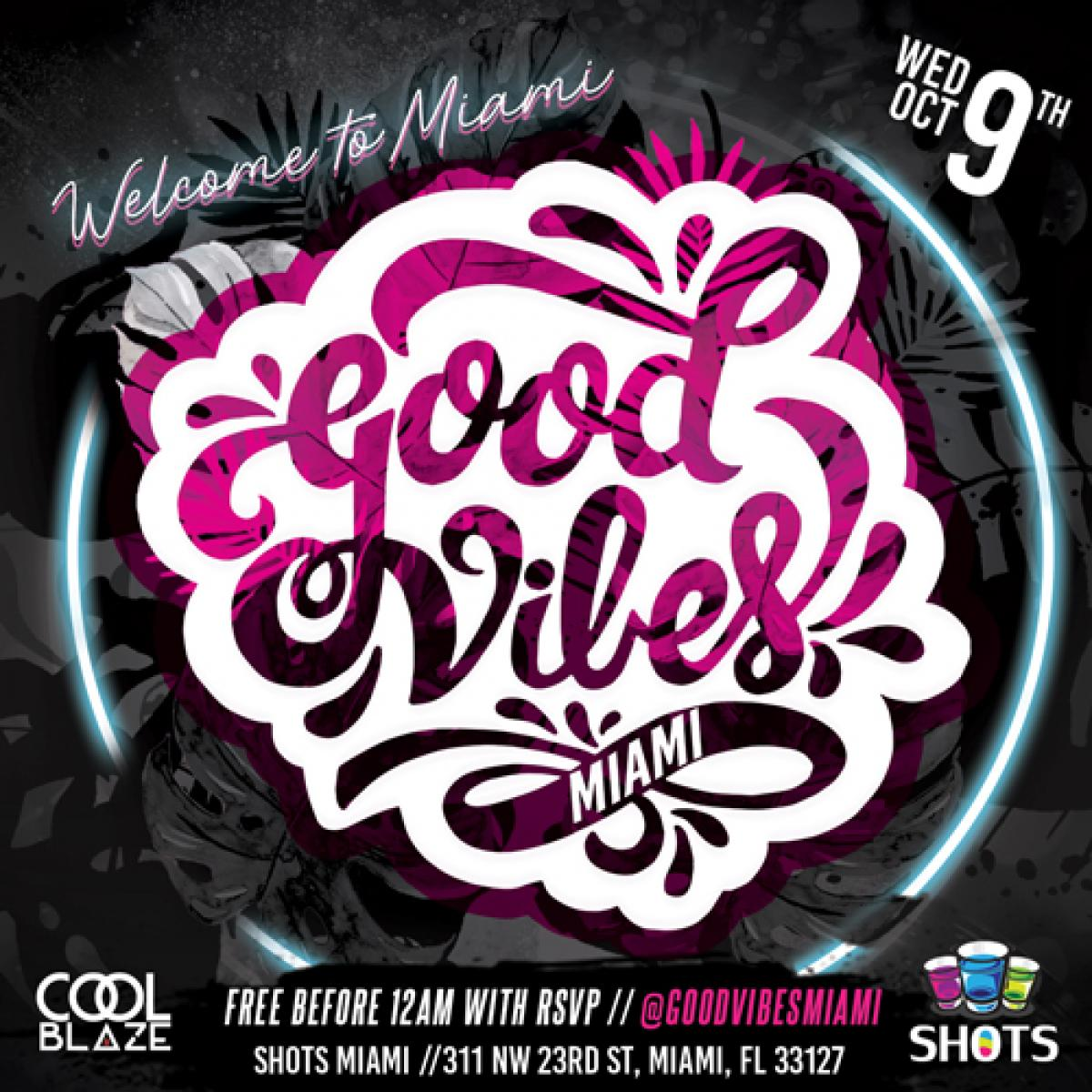 Good Vibes Only flyer or graphic.