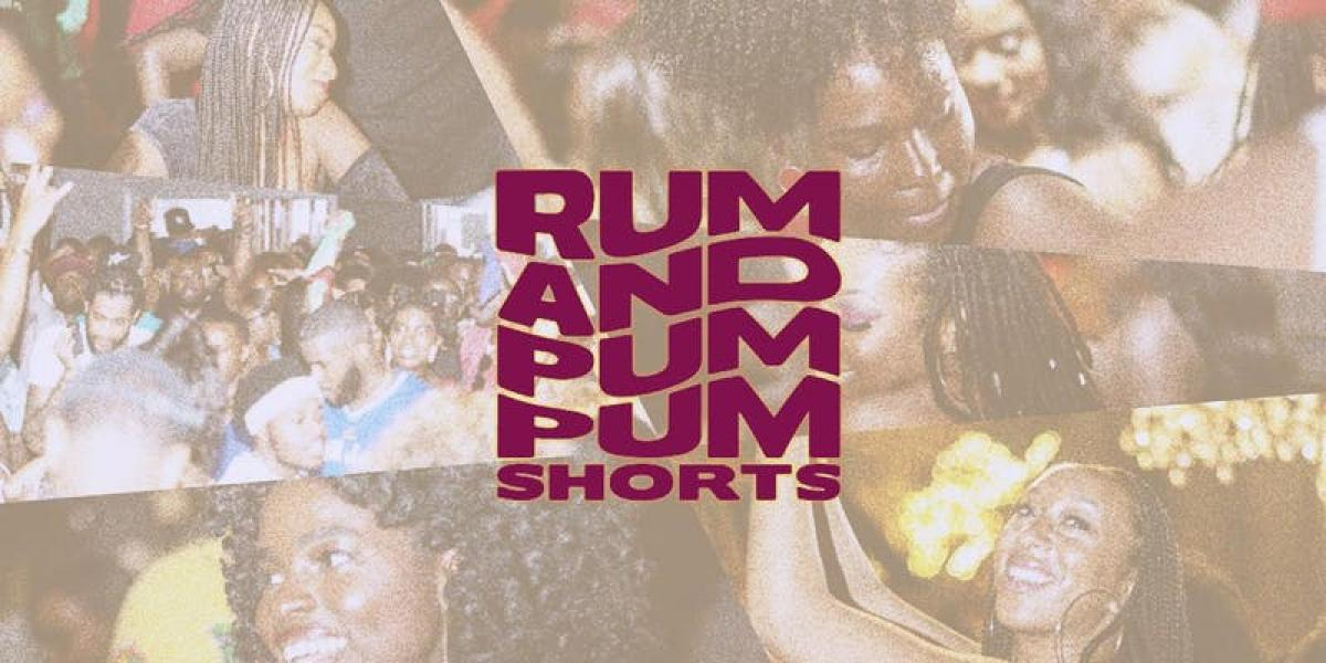 Rum and Pum Pum Shorts flyer or graphic.