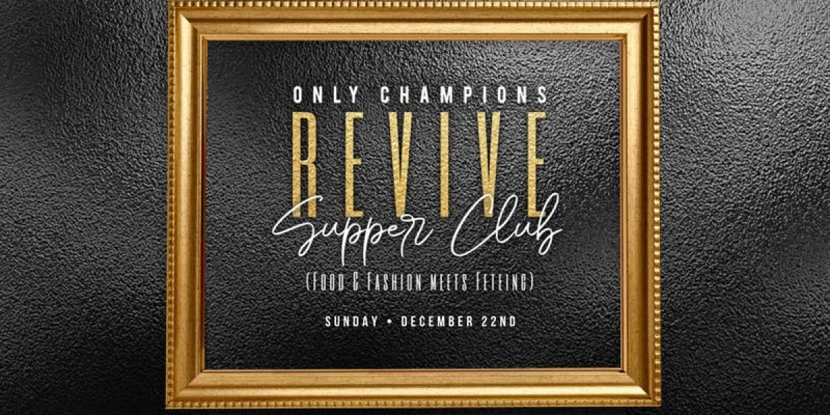 Revive: Supper Club  flyer or graphic.
