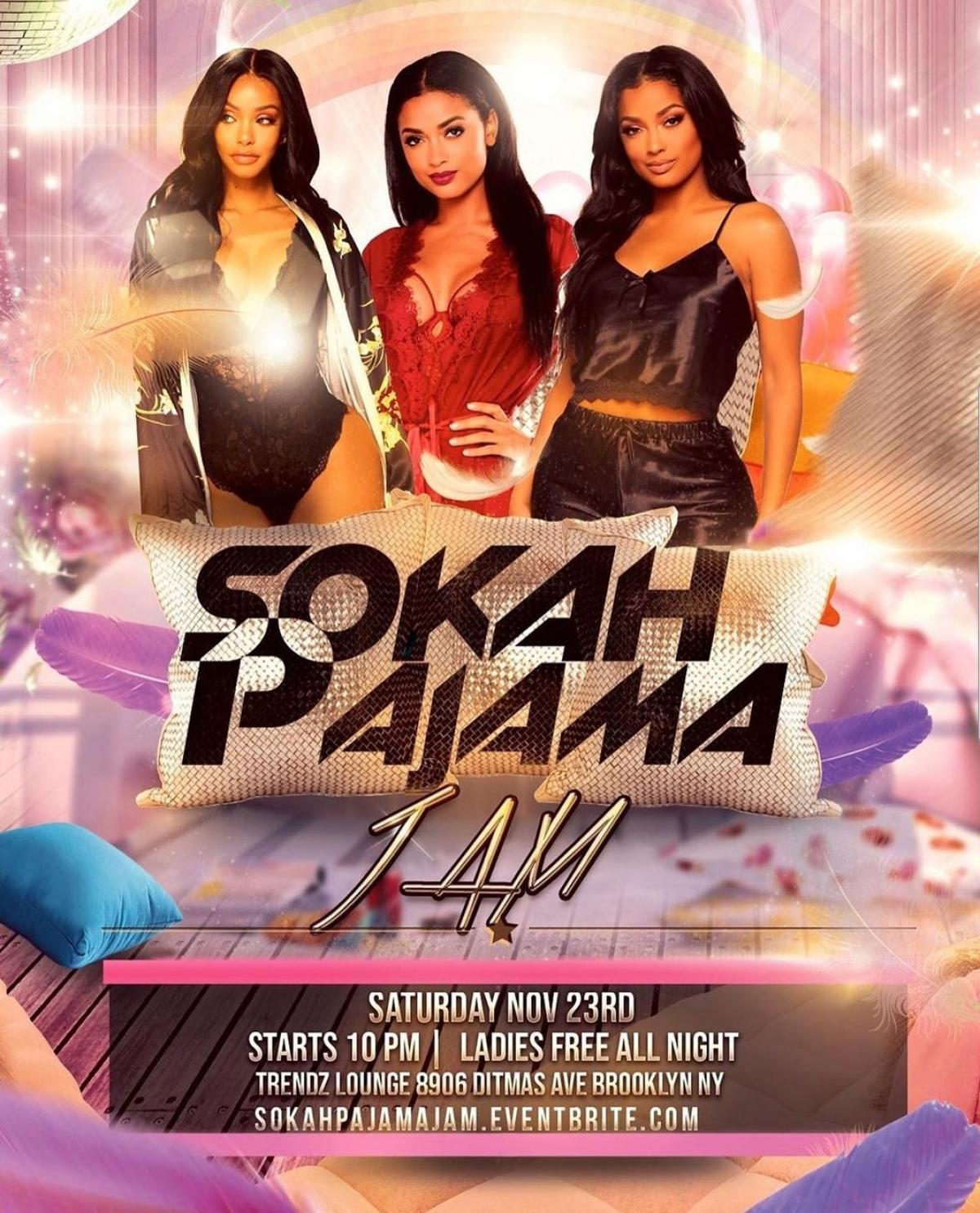 Sokah Pajama Jam flyer or graphic.