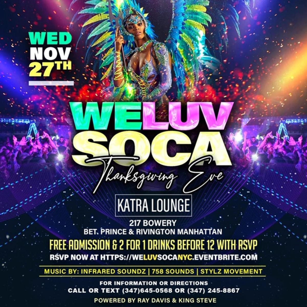 We Luv Soca flyer or graphic.