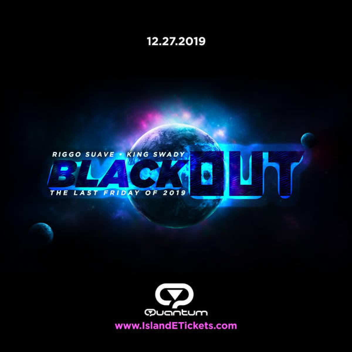 Black Out flyer or graphic.